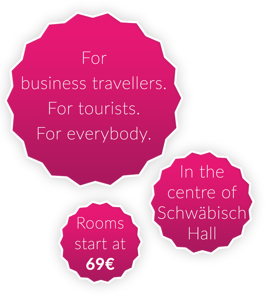qubixx - StadtMitteHotel - For business travellers. For tourists. For everybody. In the centre of Schwäbisch Hall. Rooms starts at 69 Euro.